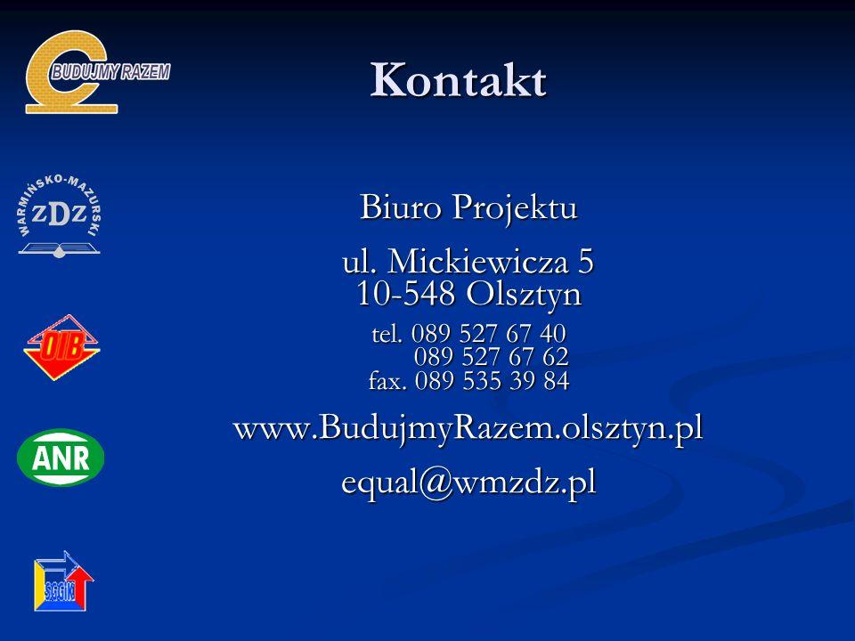 Kontakt Biuro Projektu ul. Mickiewicza 5 10-548 Olsztyn