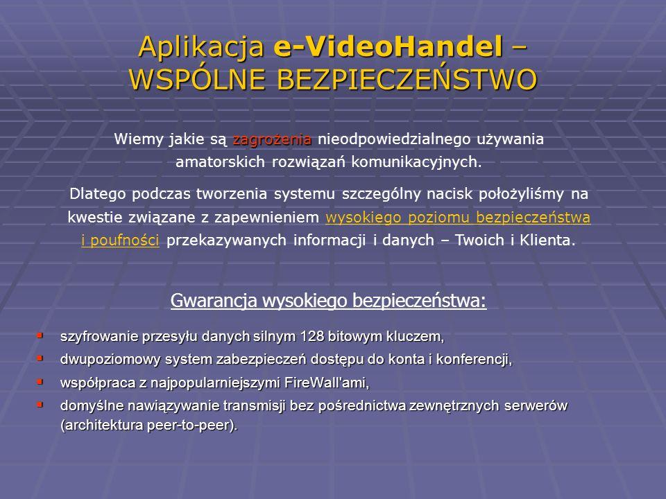 Aplikacja e-VideoHandel – WSPÓLNE BEZPIECZEŃSTWO