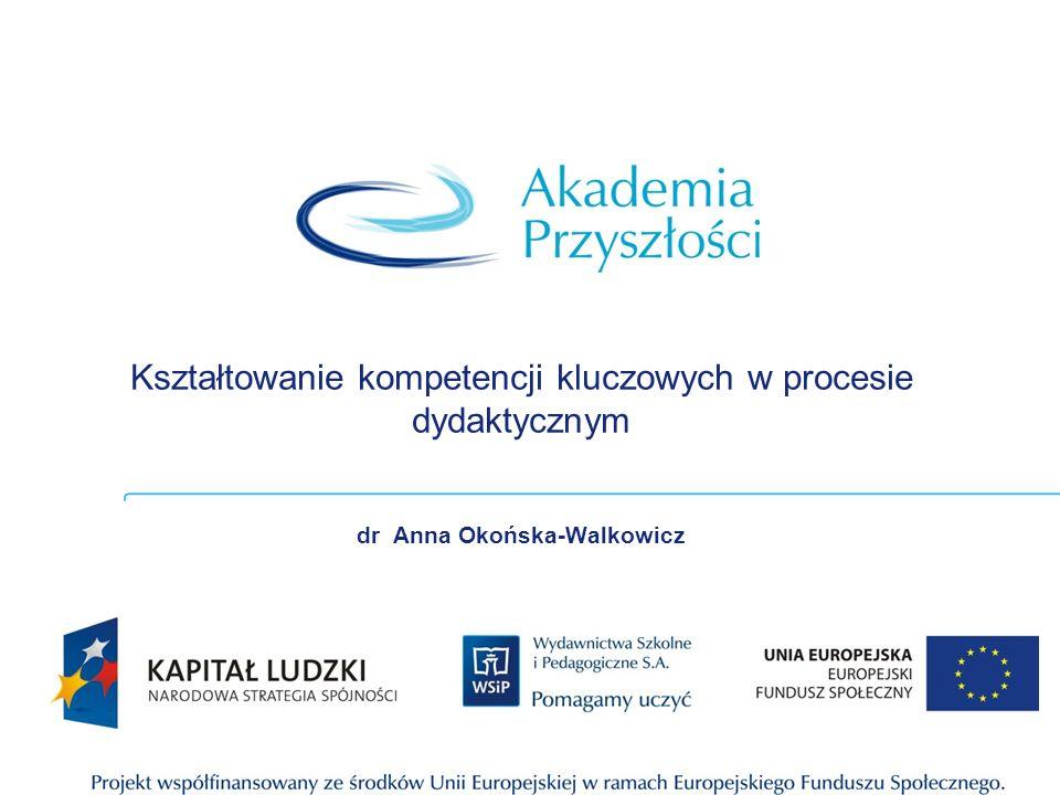Kształtowanie kompetencji kluczowych w procesie dydaktycznym