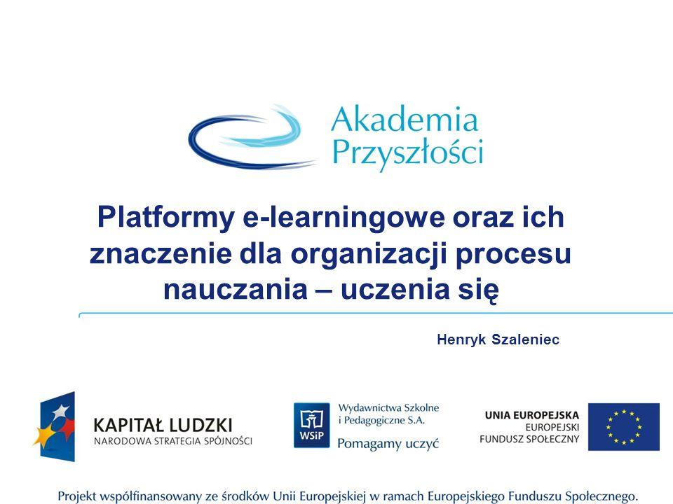 Platformy e-learningowe oraz ich znaczenie dla organizacji procesu nauczania – uczenia się