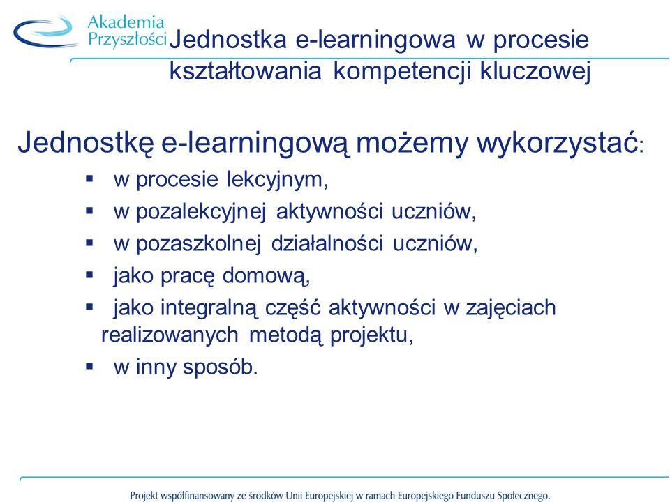 Jednostka e-learningowa w procesie kształtowania kompetencji kluczowej