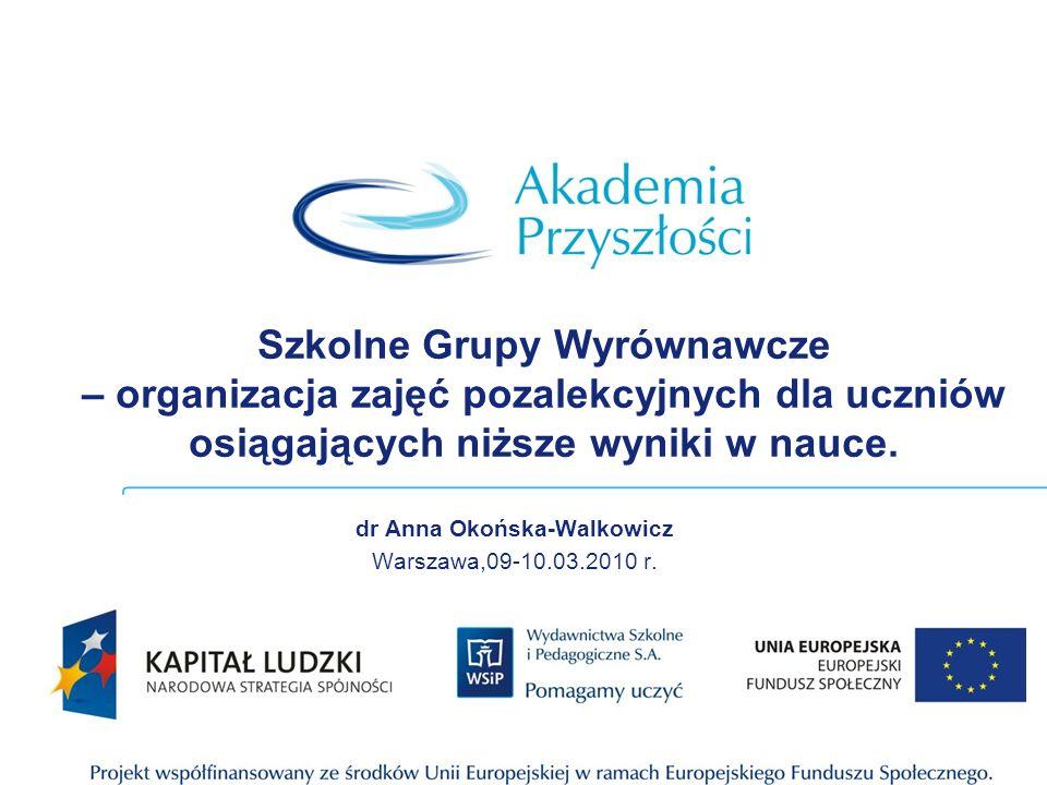 dr Anna Okońska-Walkowicz Warszawa,09-10.03.2010 r.