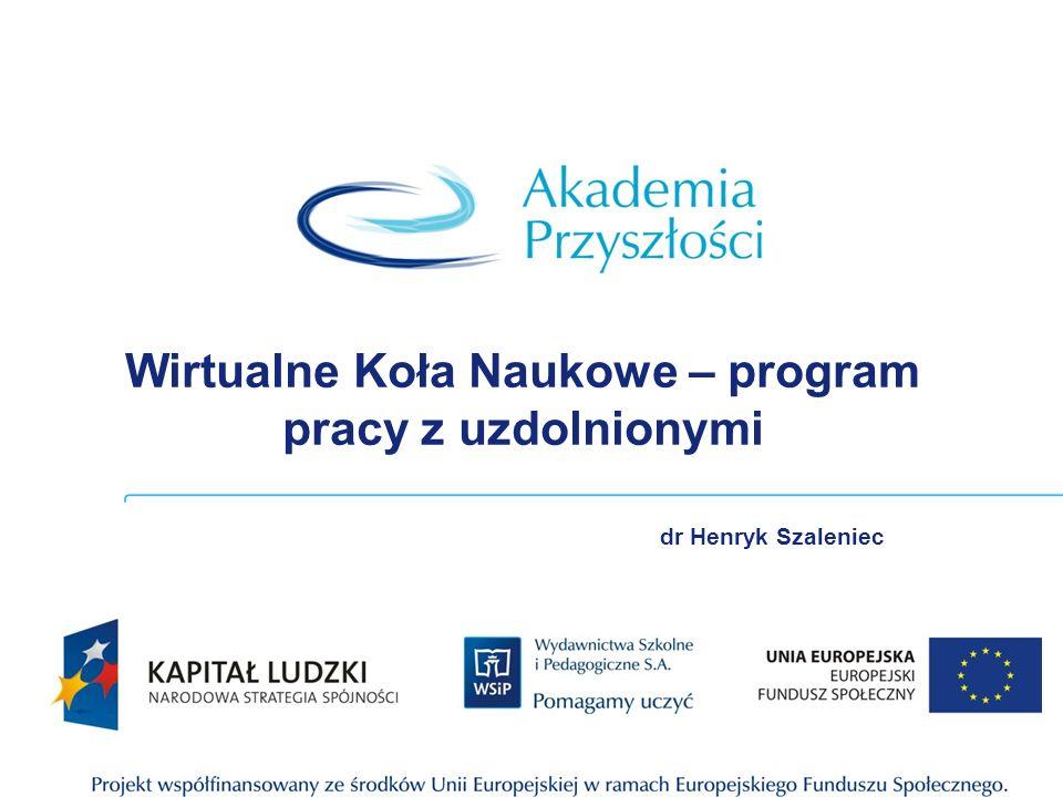 Wirtualne Koła Naukowe – program pracy z uzdolnionymi