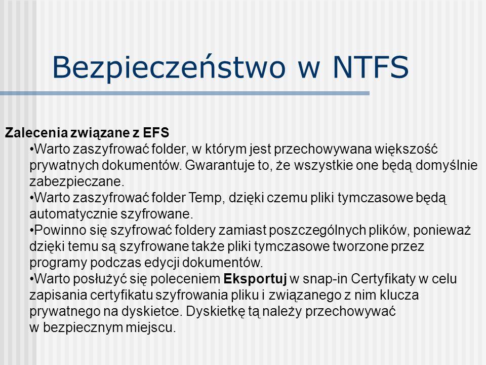 Bezpieczeństwo w NTFS Zalecenia związane z EFS