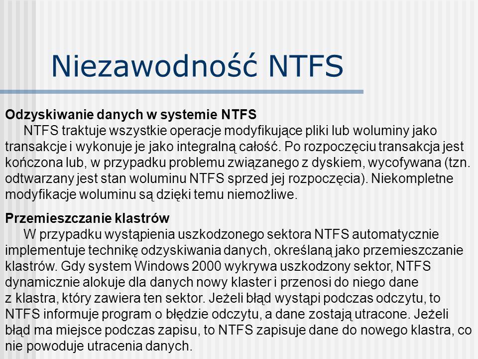 Niezawodność NTFS Odzyskiwanie danych w systemie NTFS
