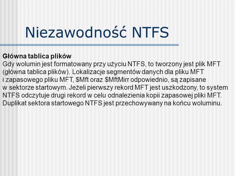 Niezawodność NTFS Główna tablica plików