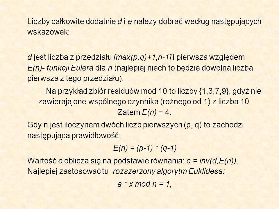 Liczby całkowite dodatnie d i e należy dobrać według następujących wskazówek: