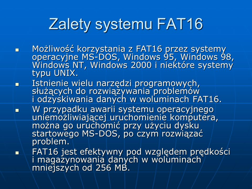 Zalety systemu FAT16