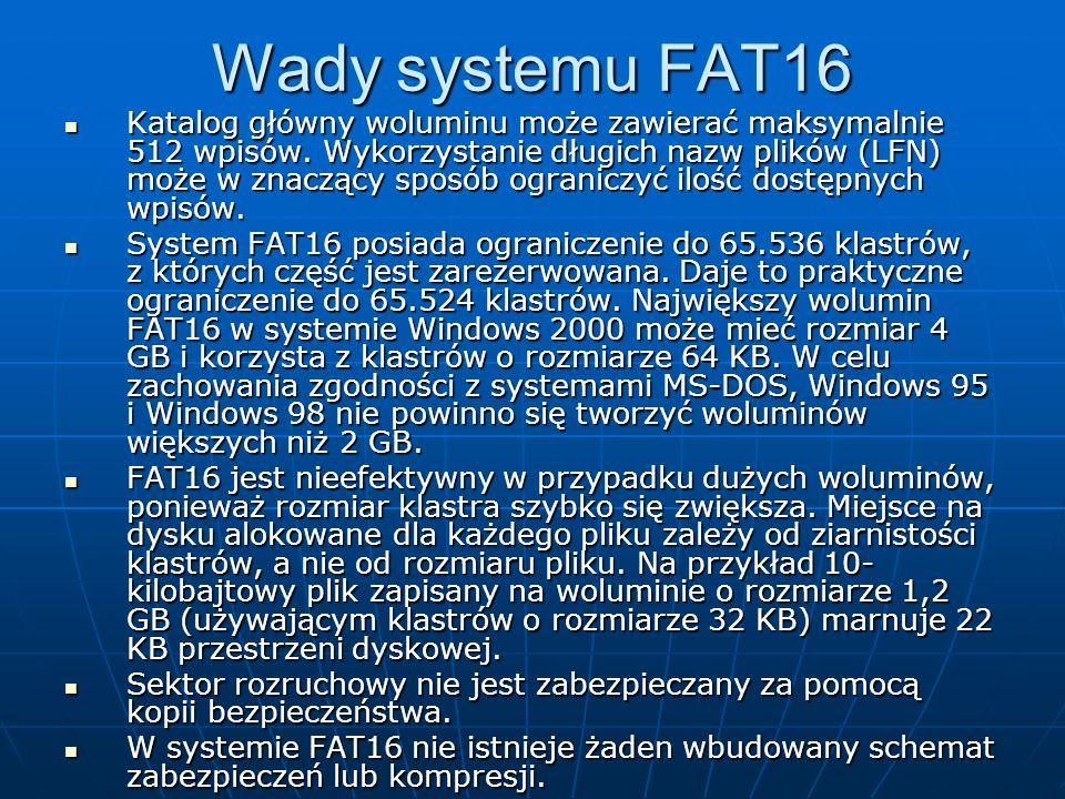 Wady systemu FAT16