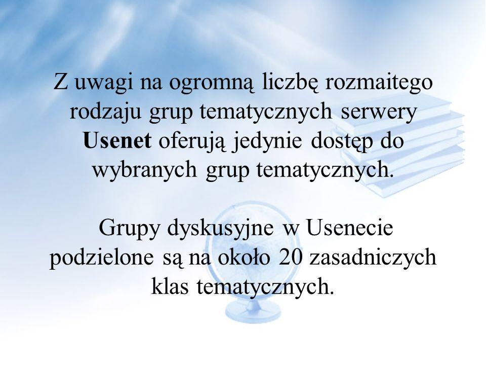 Z uwagi na ogromną liczbę rozmaitego rodzaju grup tematycznych serwery Usenet oferują jedynie dostęp do wybranych grup tematycznych.