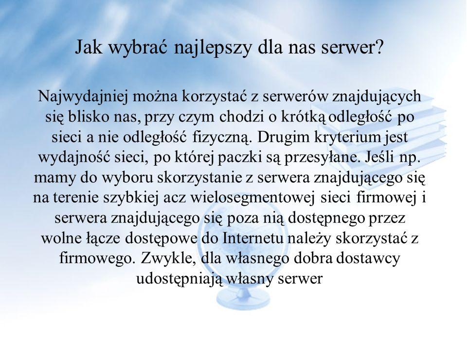 Jak wybrać najlepszy dla nas serwer