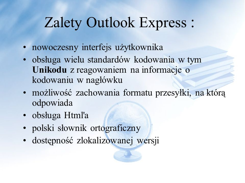 Zalety Outlook Express :