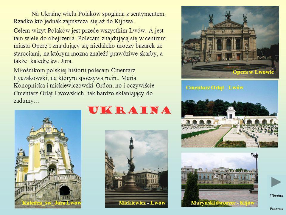 Na Ukrainę wielu Polaków spogląda z sentymentem