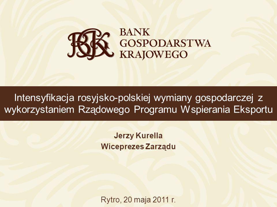 Intensyfikacja rosyjsko-polskiej wymiany gospodarczej z wykorzystaniem Rządowego Programu Wspierania Eksportu