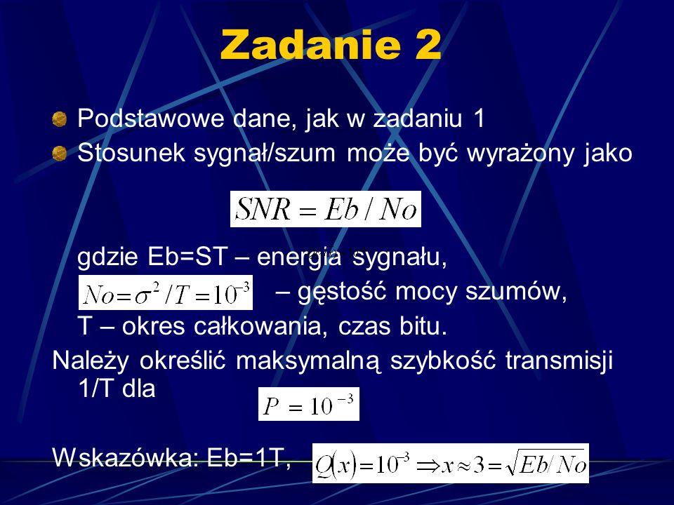 Zadanie 2 Podstawowe dane, jak w zadaniu 1