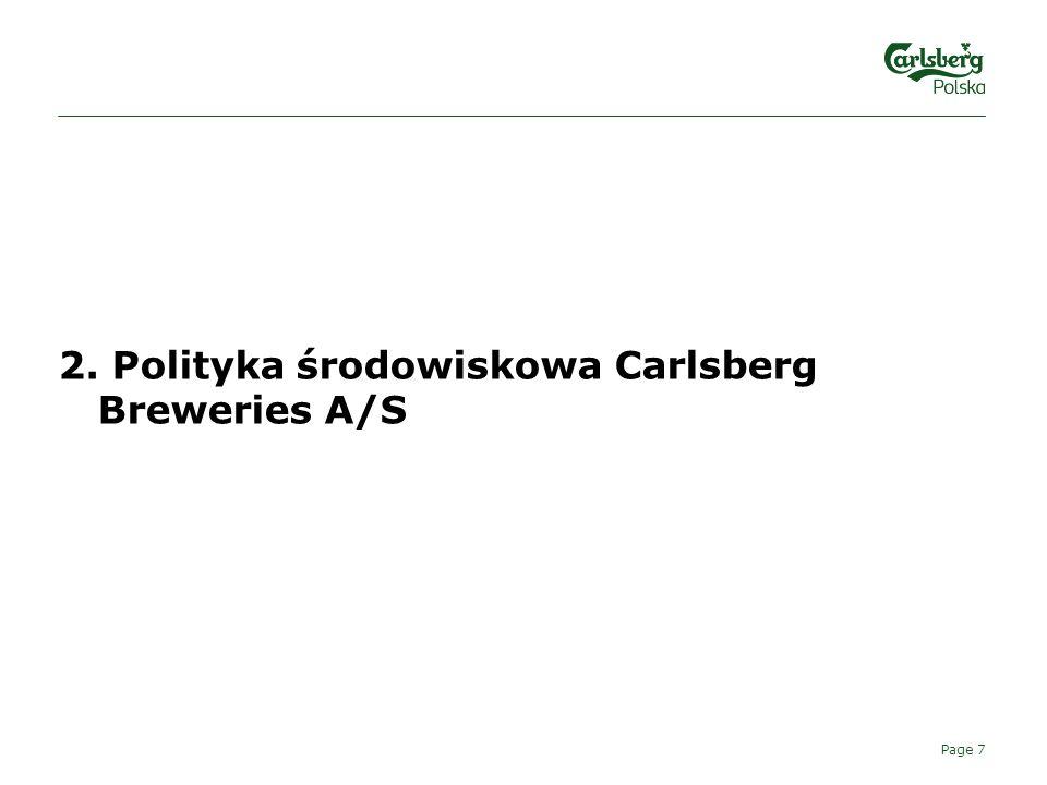 2. Polityka środowiskowa Carlsberg Breweries A/S