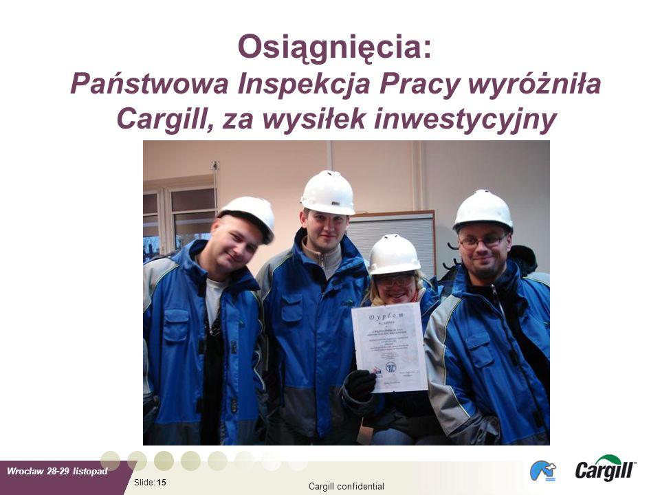 Osiągnięcia: Państwowa Inspekcja Pracy wyróżniła Cargill, za wysiłek inwestycyjny