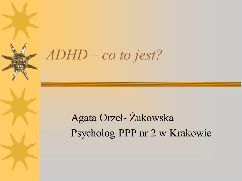 Agata Orzeł- Żukowska Psycholog PPP nr 2 w Krakowie