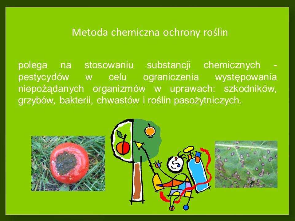 Metoda chemiczna ochrony roślin