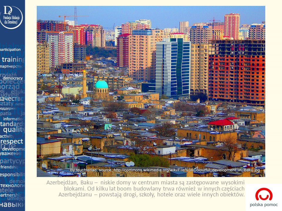 Azerbejdżan, Baku – niskie domy w centrum miasta są zastępowane wysokimi blokami.