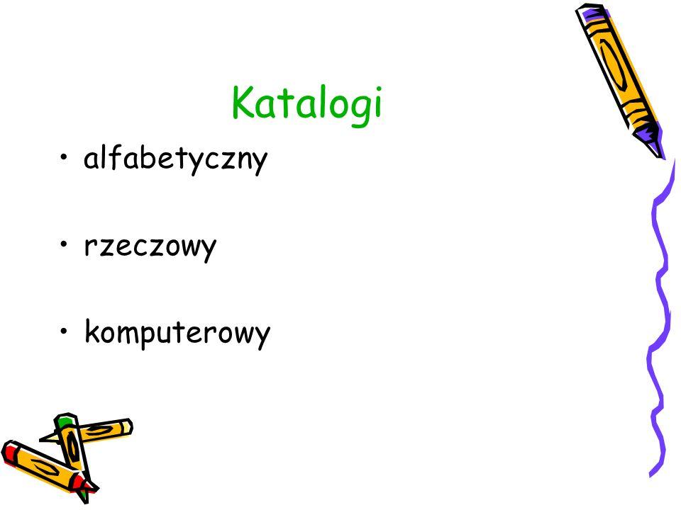 Katalogi alfabetyczny rzeczowy komputerowy