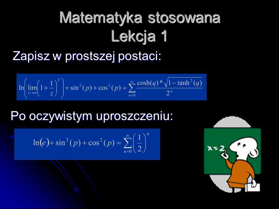 Matematyka stosowana Lekcja 1