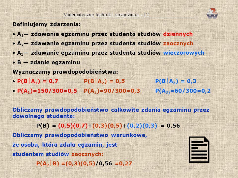 Matematyczne techniki zarządzania - 12