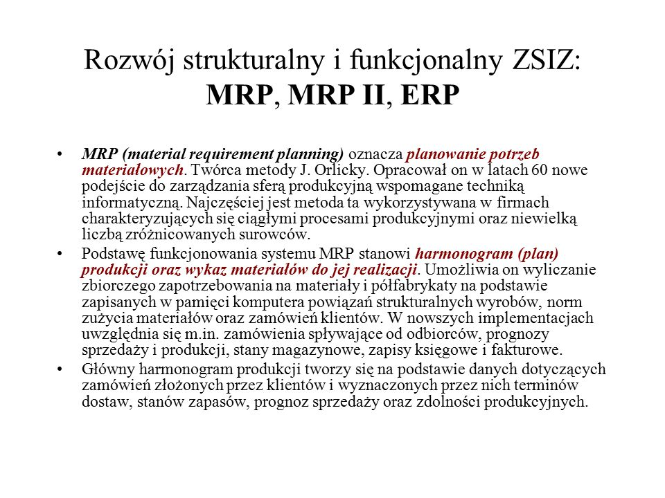 Rozwój strukturalny i funkcjonalny ZSIZ: MRP, MRP II, ERP