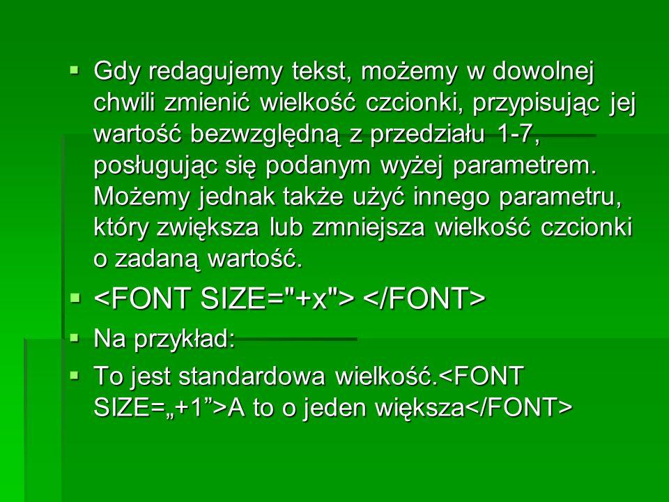 <FONT SIZE= +x > </FONT>