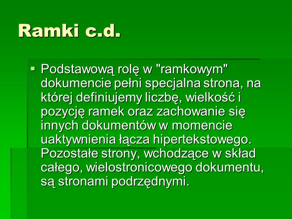 Ramki c.d.