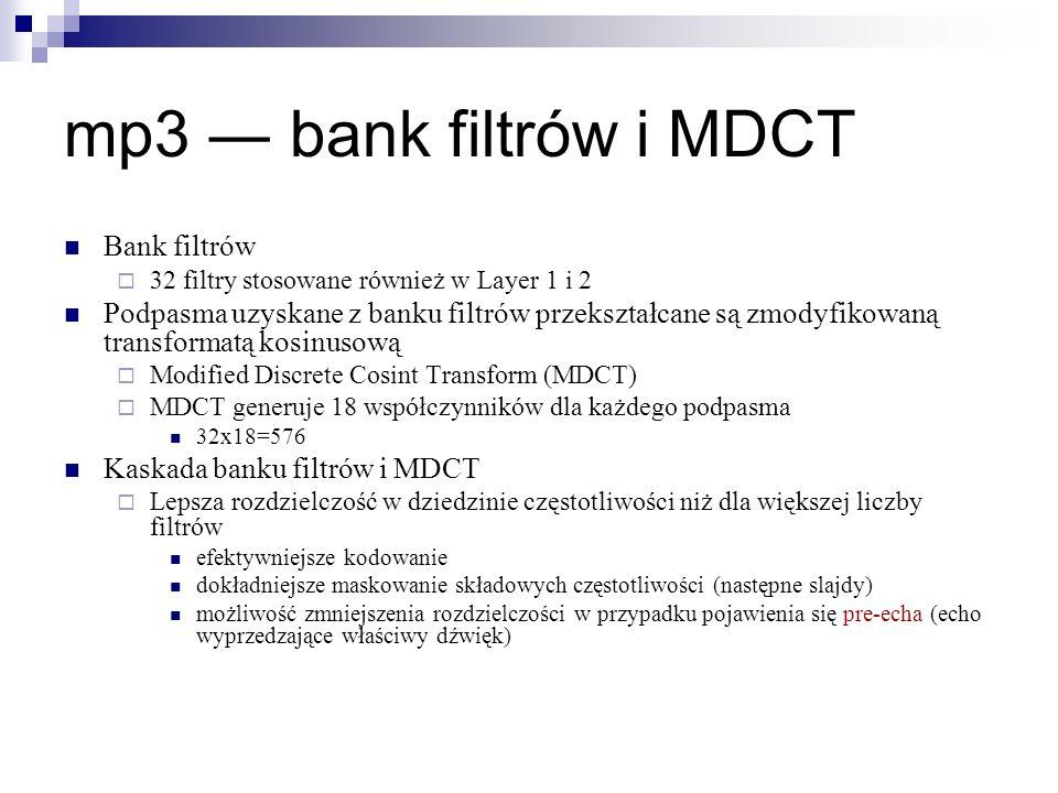 mp3 ― bank filtrów i MDCT Bank filtrów