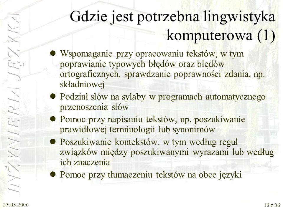 Gdzie jest potrzebna lingwistyka komputerowa (1)