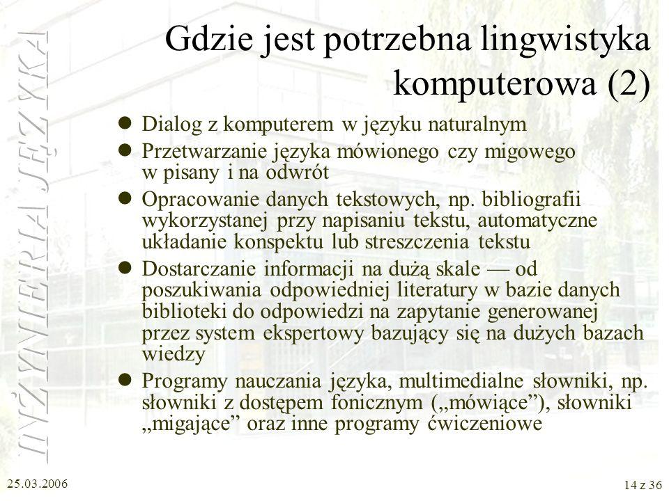 Gdzie jest potrzebna lingwistyka komputerowa (2)