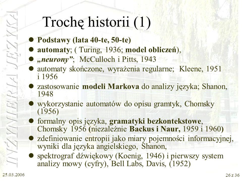 Trochę historii (1) Podstawy (lata 40-te, 50-te)