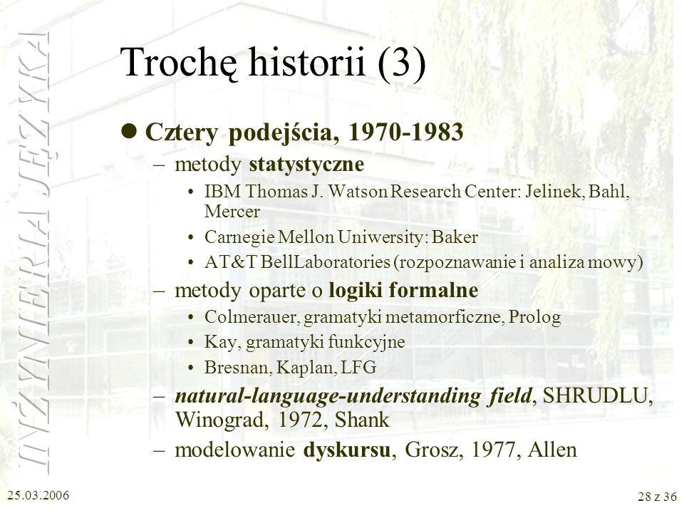 Trochę historii (3) Cztery podejścia, 1970-1983 metody statystyczne