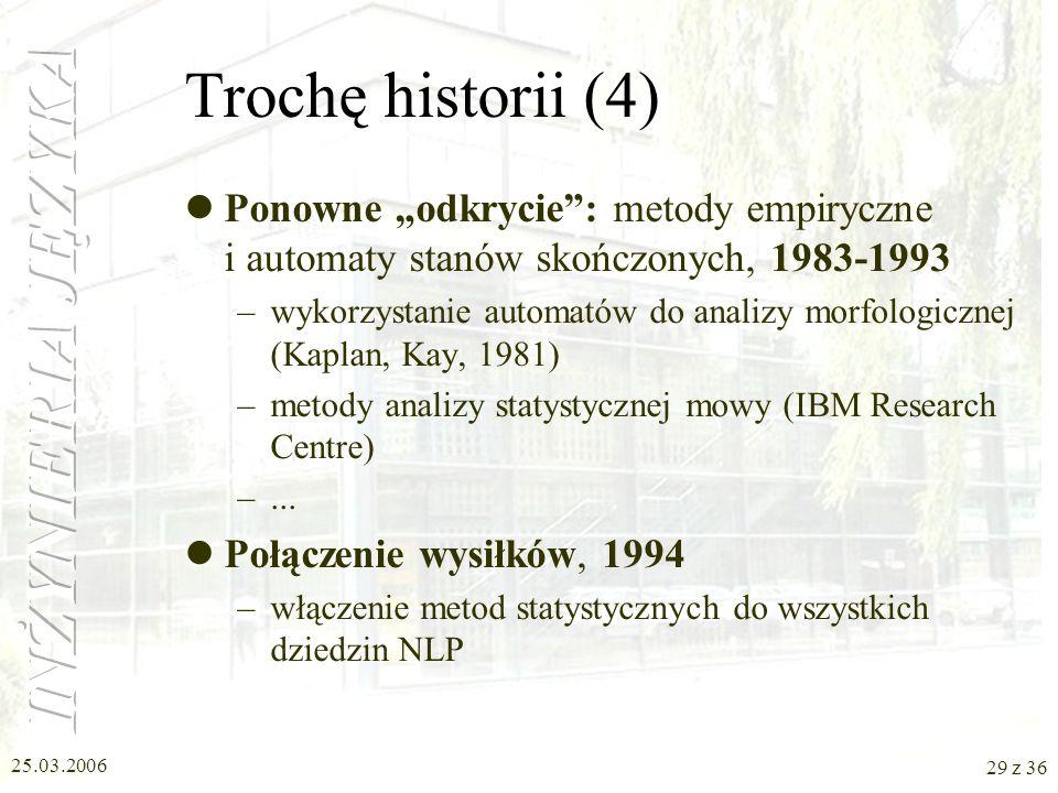"""Trochę historii (4) Ponowne """"odkrycie : metody empiryczne i automaty stanów skończonych, 1983-1993."""