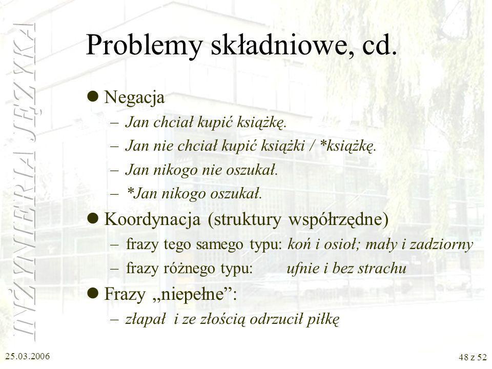 Problemy składniowe, cd.