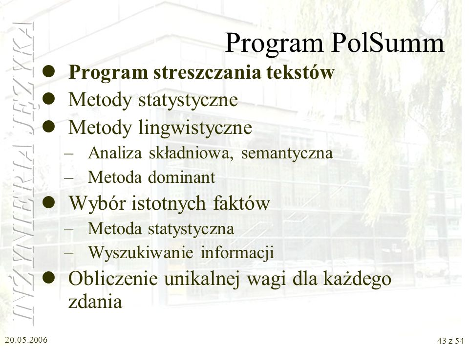 Program PolSumm Program streszczania tekstów Metody statystyczne
