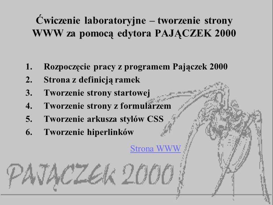 Ćwiczenie laboratoryjne – tworzenie strony WWW za pomocą edytora PAJĄCZEK 2000
