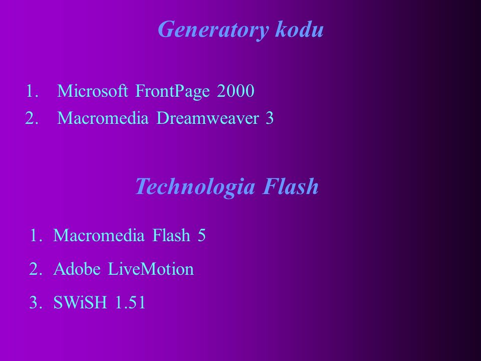 Generatory kodu Technologia Flash