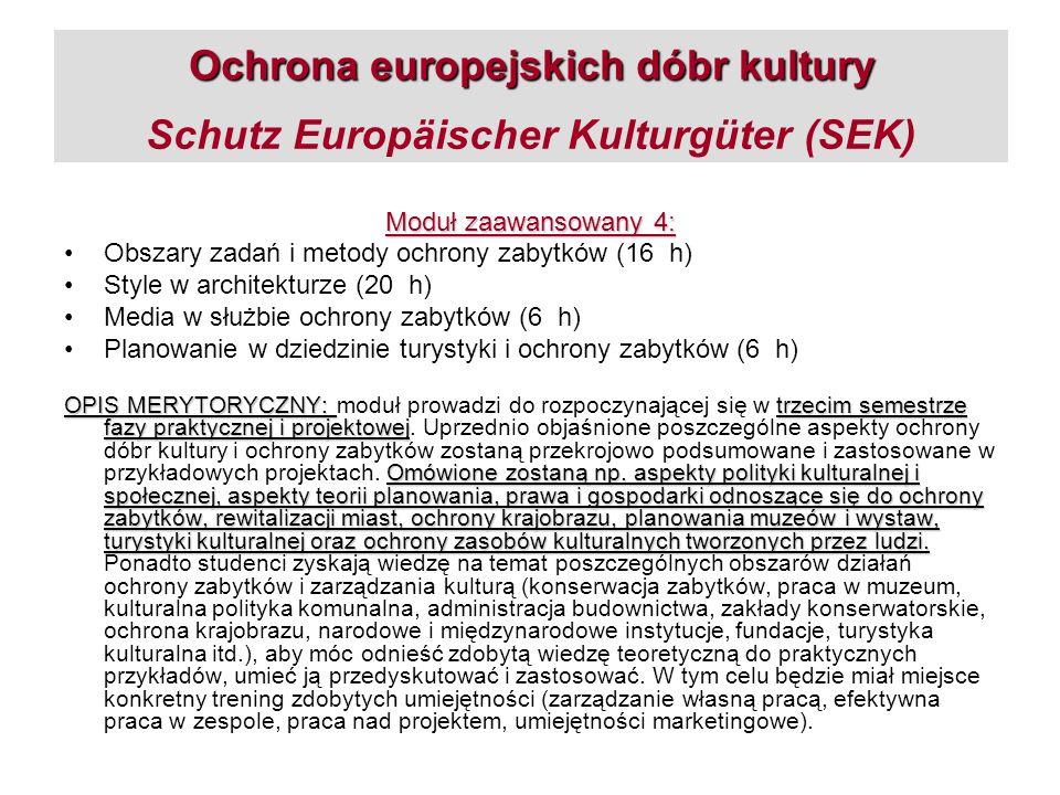 Ochrona europejskich dóbr kultury Schutz Europäischer Kulturgüter (SEK)