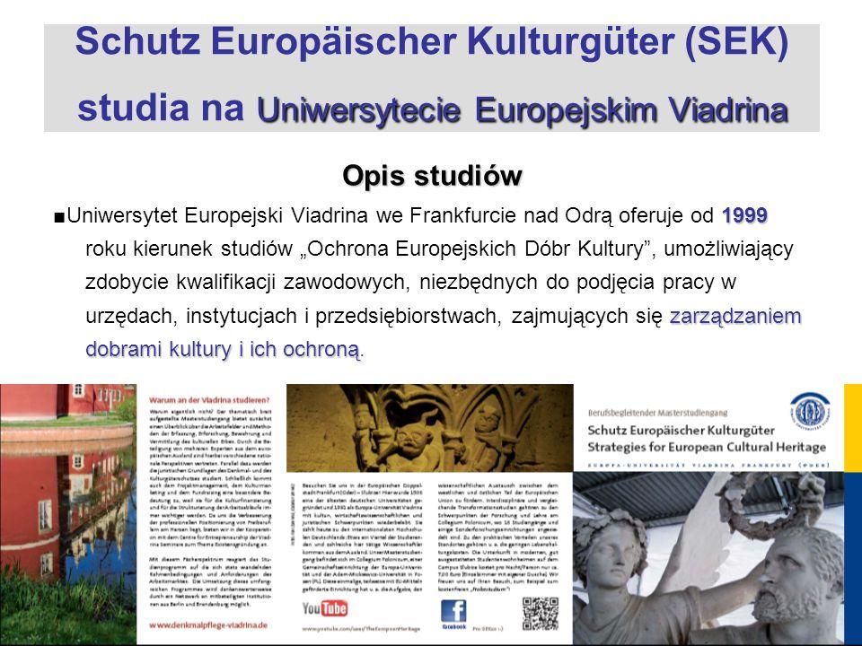 Schutz Europäischer Kulturgüter (SEK) studia na Uniwersytecie Europejskim Viadrina