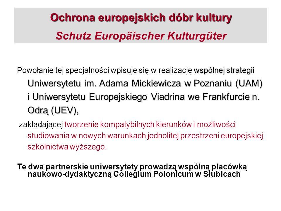 Ochrona europejskich dóbr kultury Schutz Europäischer Kulturgüter