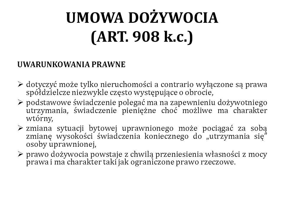 UMOWA DOŻYWOCIA (ART. 908 k.c.)