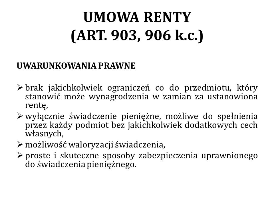 UMOWA RENTY (ART. 903, 906 k.c.) UWARUNKOWANIA PRAWNE