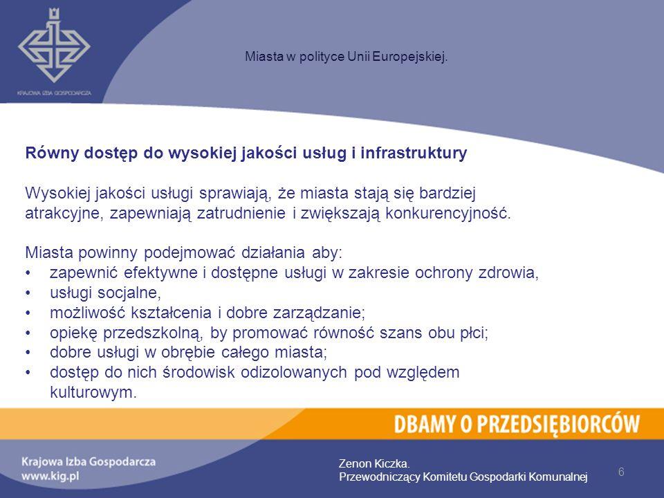 Równy dostęp do wysokiej jakości usług i infrastruktury