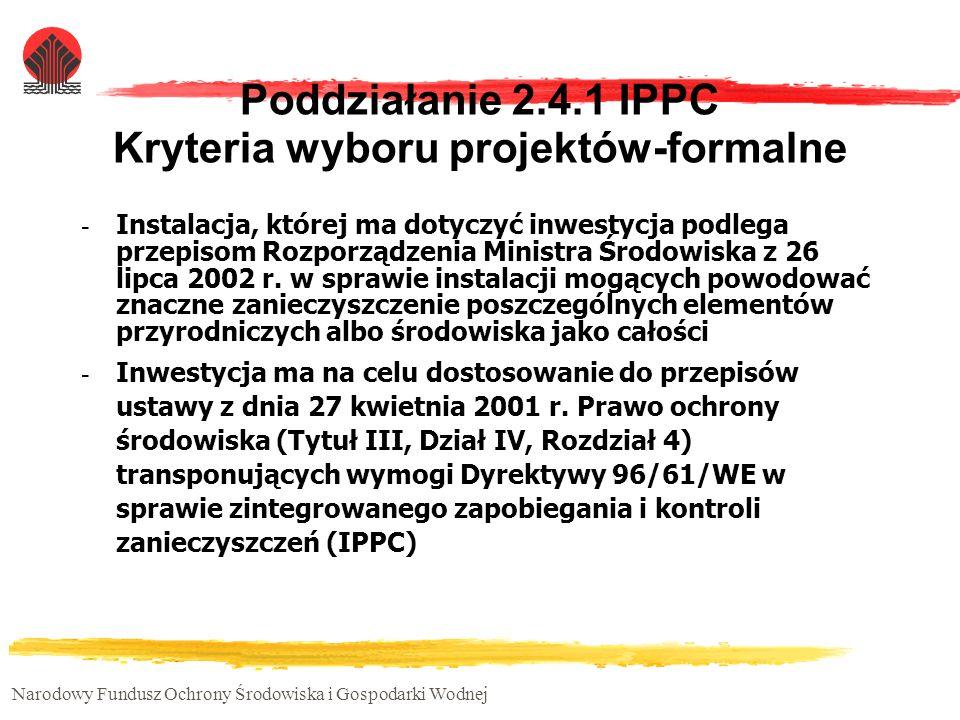 Poddziałanie 2.4.1 IPPC Kryteria wyboru projektów-formalne