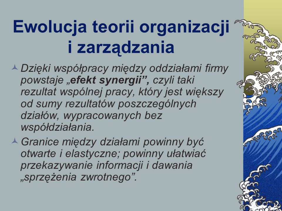 Ewolucja teorii organizacji i zarządzania