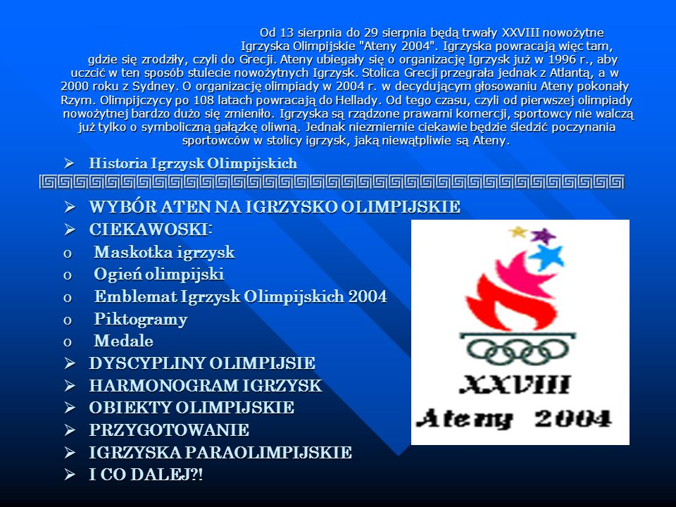 WYBÓR ATEN NA IGRZYSKO OLIMPIJSKIE CIEKAWOSKI: Maskotka igrzysk