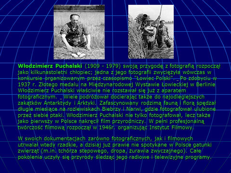 Włodzimierz Puchalski (1909 - 1979) swoją przygodę z fotografią rozpoczął